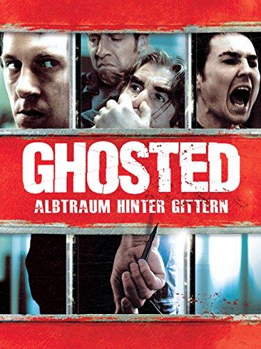 Ghosted: Albtraum hinter Gittern