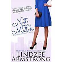 Not Your Match (No Match for Love) (English Edition)