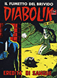 DIABOLIK (28): Eredità di sangue (Italian Edition)