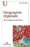Image de Géographie régionale : De la région au territoire (Geographie)
