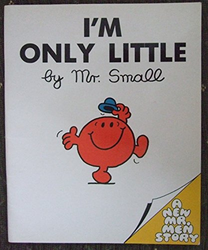 Mr. Small: I'm Only Little