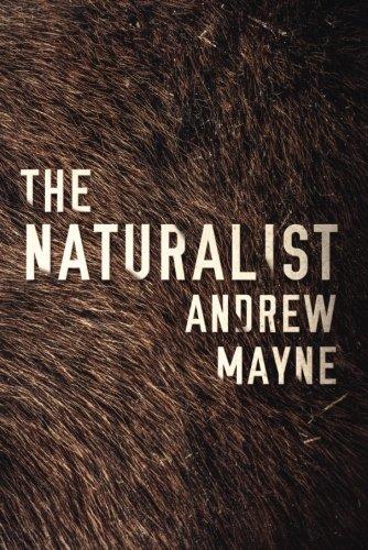 The Naturalist (The Naturalist Series)
