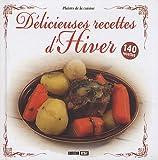 Délicieuses recettes d'Hiver...