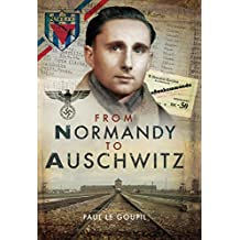 From Normandy to Auschwitz