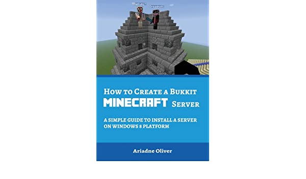 How to Create a Bukkit Minecraft Server: A Simple Guide to
