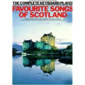 The Complete Keyboard Player: Favourite Songs of Scotland