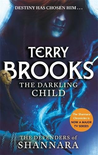 the-darkling-child-the-defenders-of-shannara