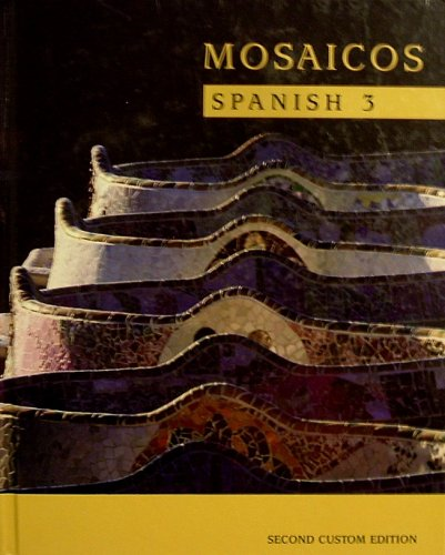 Mosaicos: Spanish 3