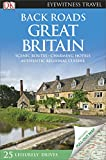 Back Roads Great Britain (DK Eyewitness Travel Guide)
