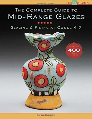 the-complete-guide-to-mid-range-glazes-glazing-and-firing-at-cones-4-8-lark-ceramics-books