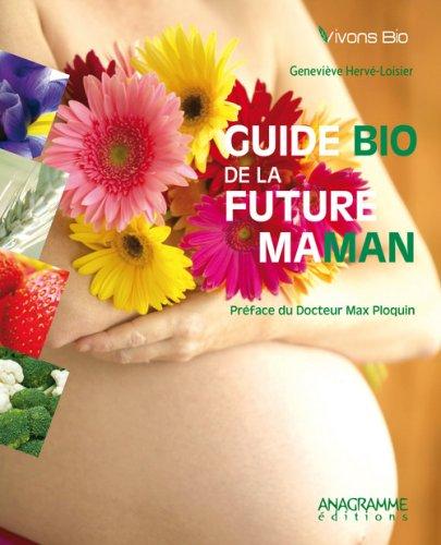 Guide bio de la future maman
