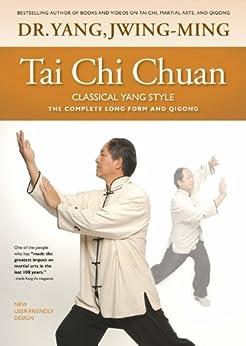 Tai Chi Chuan Classical Yang Style par [Jwing-Ming, Yang]