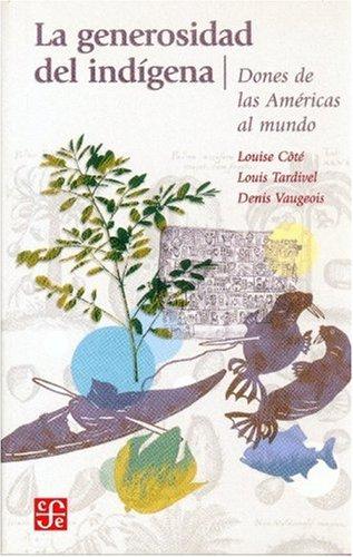 La Generosidad del Indigena: Dones de las Americas al Mundo (Tezontle)