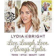 Live, Laugh, Love, Always, Lydia (English Edition)