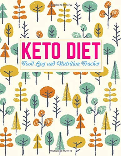 Keto Diet Food Log and Nutrition Tracker: Nifty Daily Ketogenic Meal Planner | Low Carb Fitness Tracker and Wellness Notebook | Weight Loss Journal and Healthy Living Diary | Product Code B4 0003351 1