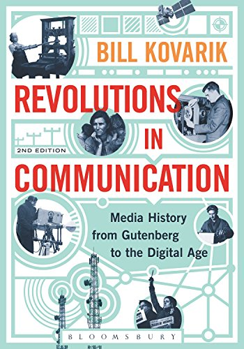 Revolutions in communication: media history from gutenberg to the digital age (english edition)