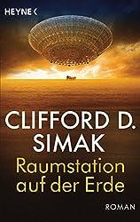 Raumstation auf der Erde: Roman