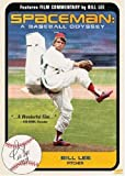 Spaceman: A Baseball Odyssey by Bill Lee