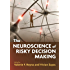 The Neuroscience of Risky Decision Making (Bronfenbrenner Series on the Ecology of Human Development)