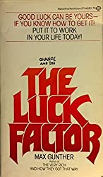 The Luck Factor by Max Gunther (1978-05-12)