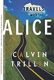 Travels with Alice price comparison at Flipkart, Amazon, Crossword, Uread, Bookadda, Landmark, Homeshop18