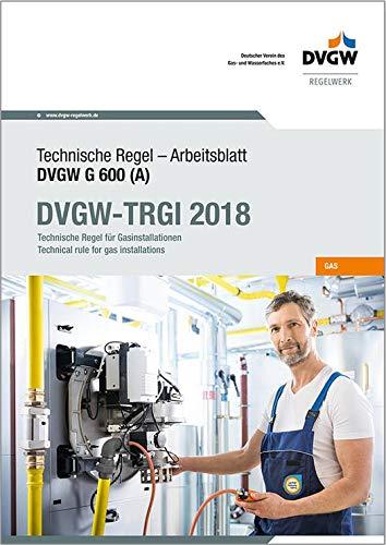 DVGW-TRGI 2018: Technische Regel für Gasinstallationen
