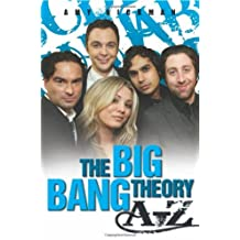 An Independent, Amazing, Unofficial A-Z of The Big Bang Theory by Amy Rickman (2012-04-01)