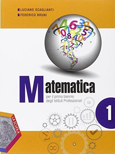 Matematica. Ediz. plus. Per gli Ist. professionali. Con DVD. Con e-book. Con espansione online: 1