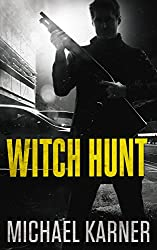 Witch Hunt: Thriller - Double Agent in China (Love Is For Tomorrow Book 2)