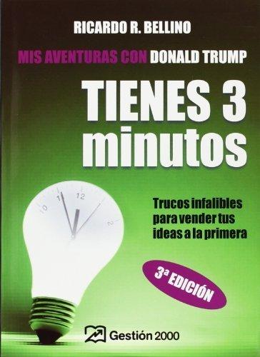 tienes-tres-minutos-you-have-three-minutes-trucos-infalibles-para-vender-tus-ideas-a-la-primera-span