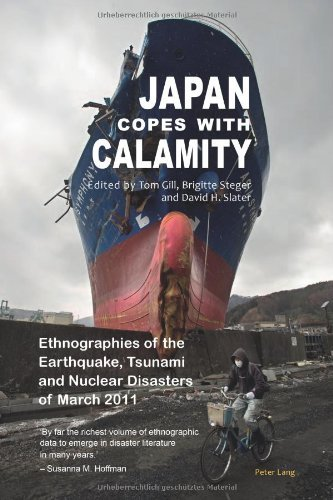 japan-copes-with-calamity-ethnographies-of-the-earthquake-tsunami-and-nuclear-disasters-of-march-2011-by-tom-gill-editor-brigitte-steger-editor-david-h-slater-editor-17-oct-2013-paperback