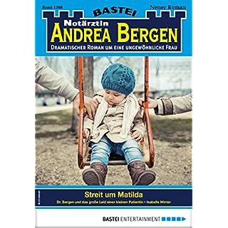 Notärztin Andrea Bergen 1368 - Arztroman: Streit um Matilda