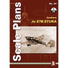 Scale Plans No. 54: Ju 87 B Stuka 1/24 (Sacle Plans)