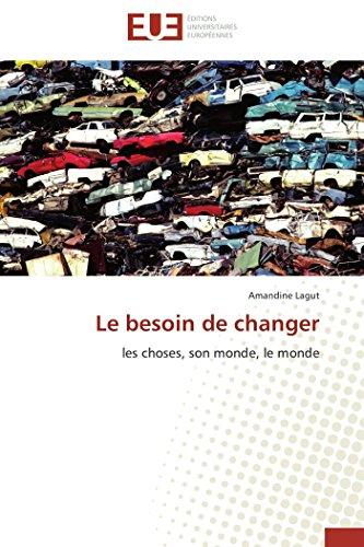 Le besoin de changer
