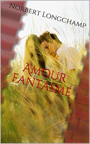 Couverture du livre Amour fantasmé