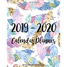 Two Year 2019-2020 Calendar Planner: Two Year - Daily Weekly Monthly Calendar Planner | 24 Months January 2019 - December 2020 | feather Design