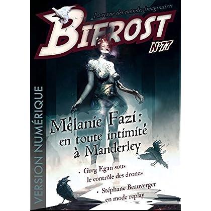 Bifrost n° 77: Dossier Mélanie Fazi (REV BIFROST)