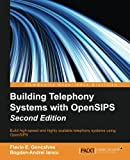 Building Telephony Systems with OpenSIPS -