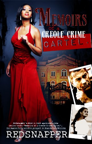 Memoirs of a Creole Crime Cartel (Revised Edition) (Urban ...
