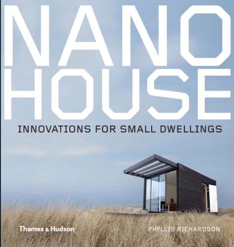Buchseite und Rezensionen zu 'Nano House: Innovations for Small Dwellings' von Phyllis Richardson