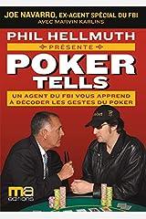 Poker tells - Un agent du FBI vous apprend à décoder les gestes du Poker Relié