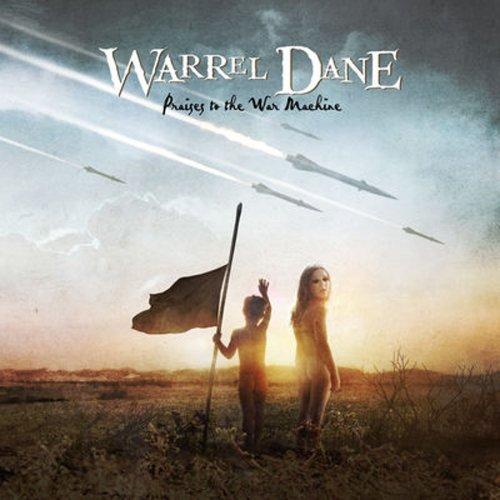 Praises to the War Machine by Warrel Dane (2008-05-13)