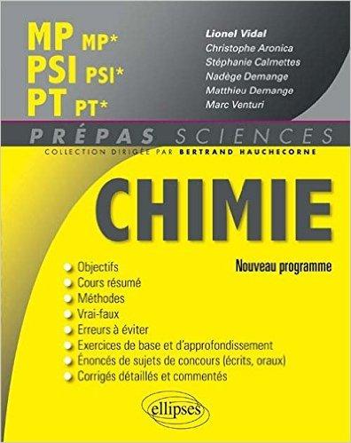 Chimie MP/MP* PSI/PSI* PT/PT* Programme 2014 de Lionel Vidal,Christophe Aronica ,Stéphanie Calmettes ( 8 juillet 2014 )