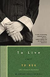 To Live: A Novel by Yu Hua (2003-08-26)