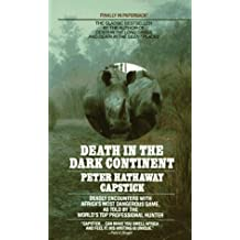 Death in the Dark Continent by Peter H. Capstick (1989-07-15)