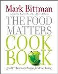 The Food Matters Cookbook: 500 Revolu...