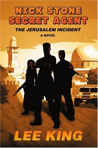 Nick Stone Secret Agent: The Jerusalem Incident
