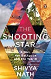 The Shooting Star: A Girl, Her Backpack and the World