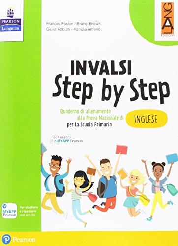 INVALSI step by step. Quaderno di allenamento alla prova nazionale di inglese. Per la Scuola elementare. Con Contenuto digitale per download e accesso on line