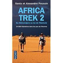 Africa Trek, tome 2 : Du Kilimandjaro au lac de Tibériade